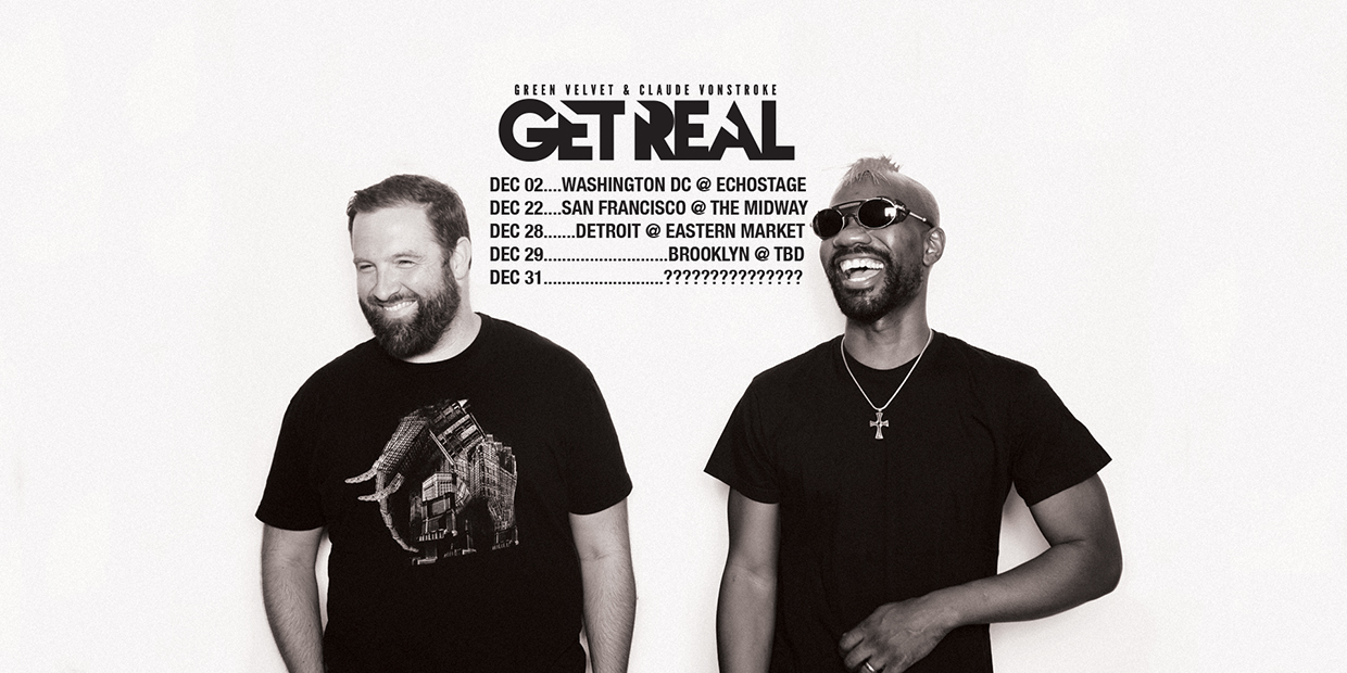 Get Real Tour Date