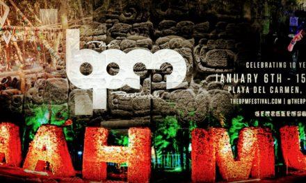 BPM Festival Recap in Beautiful Playa Del Carmen, Mexico