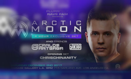SoCal – PLURRfect Presents: Arctic Moon 'n Friends
