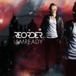 "Album Spotlight ""I Am Ready"" – Reorder"
